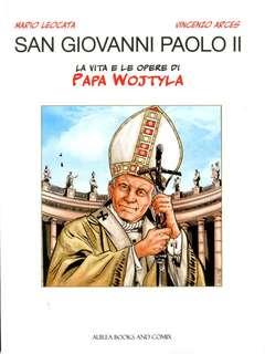 Copertina SAN GIOVANNI PAOLO II n. - LA VITA E LE OPERE DI PAPA WOJTYLA, AUREA BOOKS AND COMIX
