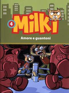 Copertina MILKI n.4 - AMORE E GUANTONI, BALDINI & CASTOLDI