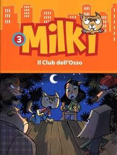 Copertina MILKI n.3 - IL CLUB DELL'OSSO, BALDINI & CASTOLDI