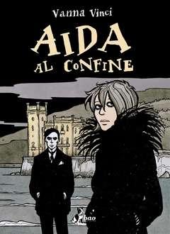 Copertina AIDA AL CONFINE n.0 - AIDA AL CONFINE, BAO PUBLISHING
