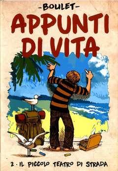 Copertina APPUNTI DI VITA n.2 - IL PICCOLO TEATRO DI STRADA, BAO PUBLISHING