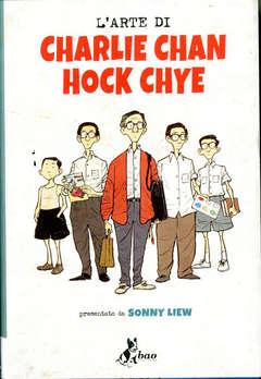 Copertina ARTE DI CHARLIE CHAN HOCK CHYE n. - L'ARTE DI CHARLIE CHAN HOCK CHYE, BAO PUBLISHING