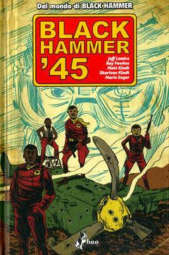 Copertina BLACK HAMMER '45 n. - BLACK HAMMER '45, BAO PUBLISHING