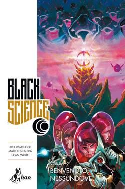 Copertina BLACK SCIENCE (m9) n.2 - BENVENUTO, NESSUNDOVE, BAO PUBLISHING