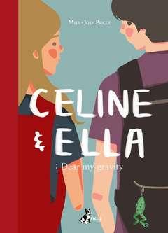 Copertina CELINE & ELLA n. - DEAR MY GRAVITY, BAO PUBLISHING