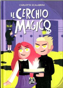 Copertina CERCHIO MAGICO n. - IL CERCHIO MAGICO, BAO PUBLISHING