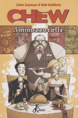 Copertina CHEW n.3 - AMMAZZACAFFE', BAO PUBLISHING