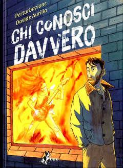 Copertina CHI CONOSCI DAVVERO n. - CHI CONOSCI DAVVERO, BAO PUBLISHING