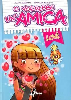 Copertina CI VORREBBE UN'AMICA n.1 - LOVE, BAO PUBLISHING