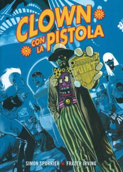 Copertina CLOWN CON LA PISTOLA n.0 - CLOWN CON LA PISTOLA, BAO PUBLISHING