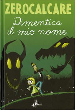 Copertina DIMENTICA IL MIO NOME n.0 - DIMENTICA IL MIO NOME, BAO PUBLISHING