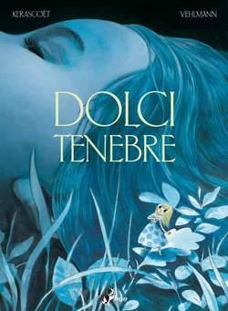 Copertina DOLCI TENEBRE n.0 - DOLCI TENEBRE, BAO PUBLISHING