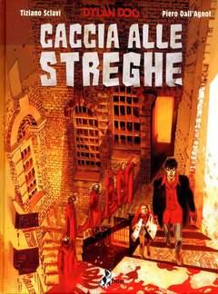 Copertina DYLAN DOG CACCIA ALLE STREGHE n.0 - CACCIA ALLE STREGHE, BAO PUBLISHING