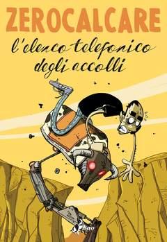 Copertina ELENCO TELEFONICO DEGLI... n.0 - L'ELENCO TELEFONICO DEGLI ACCOLLI, BAO PUBLISHING