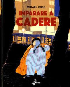 Copertina IMPARARE A CADERE n. - IMPARARE A CADERE, BAO PUBLISHING