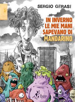Copertina IN INVERNO LE MIE MANI SAPEVAN n. - IN INVERNO LE MIE MANI SAPEVANO DI MANDARINO, BAO PUBLISHING