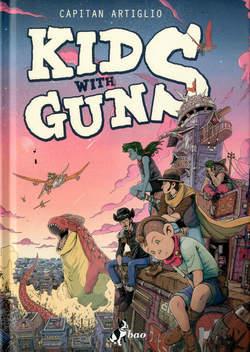 Copertina KIDS WITH GUNS n.1 - KIDS WITH GUNS, BAO PUBLISHING