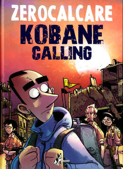 Copertina KOBANE CALLING OGGI n. - KOBANE CALLING - OGGI, BAO PUBLISHING