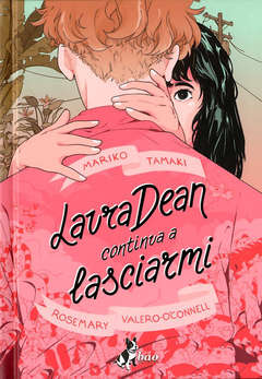 Copertina LAURA DEAN CONTINUA A... n. - LAURA DEAN CONTINUA A LASCIARMI, BAO PUBLISHING