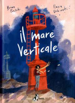 Copertina MARE VERTICALE n. - IL MARE VERTICALE, BAO PUBLISHING