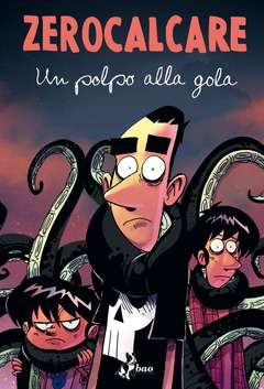 Copertina POLPO ALLA GOLA Deluxe n. - UN POLPO ALLA GOLA - Deluxe, BAO PUBLISHING
