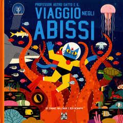 Copertina PROFESSOR ASTRO GATTO n.4 - IL VIAGGIO NEGLI ABISSI, BAO PUBLISHING