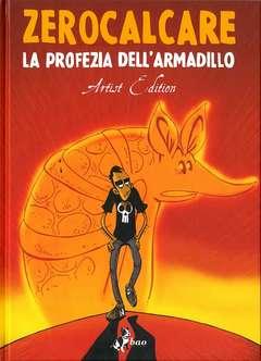 Copertina PROFEZIA DELL'ARMADILLO Artist n.0 - LA PROFEZIA DELL'ARMADILLO - Artist Edition, BAO PUBLISHING