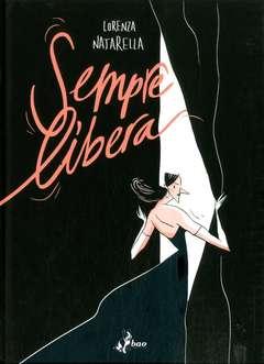 Copertina SEMPRE LIBERA n. - SEMPRE LIBERA, BAO PUBLISHING