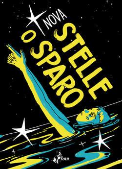 Copertina STELLE O SPARO n. - STELLE O SPARO, BAO PUBLISHING