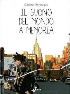 Copertina SUONO DEL MONDO A MEMORIA n.0 - IL SUONO DEL MONDO A MEMORIA, BAO PUBLISHING