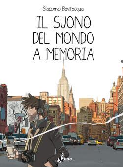 Copertina SUONO DEL MONDO A MEMORIA Ris. n. - IL SUONO DEL MONDO A MEMORIA - Ristampa, BAO PUBLISHING