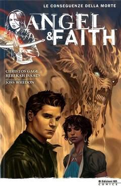 Copertina ANGEL & FAITH n.4 - LE CONSEGUENZE DELLA MORTE, BD EDIZIONI