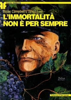 Copertina BACCHUS DI EDDIE CAMPBELL n.1 - IMORTALITA NON E' PER SEMPRE, BD EDIZIONI