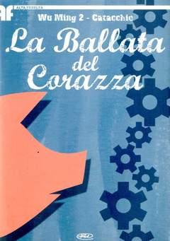 Copertina BALLATA DEL CORAZZA (LA) n.0 - BALLATA DEL CORAZZA, BD EDIZIONI