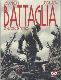 Copertina BATTAGLIA VOL. n.1 - LE GUERRE DI PIETRO, BD EDIZIONI