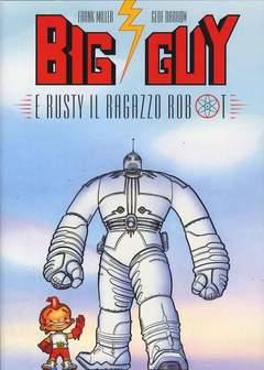 Copertina BIG GUY n.0 - BIG GUY E RUSTY IL RAGAZZO ROBOT, BD EDIZIONI