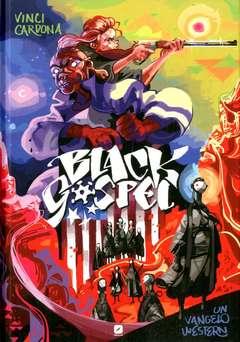Copertina BLACK GOSPEL n. - BLACK GOSPEL - UN VANGELO WESTERN, BD EDIZIONI