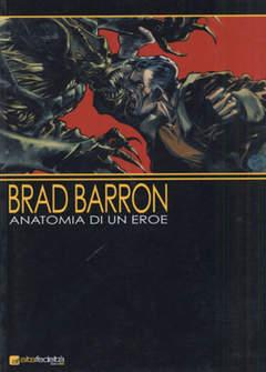 Copertina BRAD BARRON ANATOMIA DI EROE n.0 - ANATOMIA DI UN EROE, BD EDIZIONI