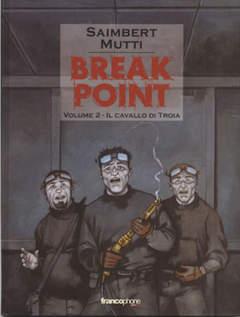 Copertina BREAK POINT n.2 - CAVALLO DI TROIA, BD EDIZIONI