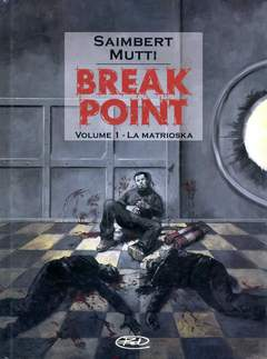 Copertina BREAK POINT n.1 - MATRIOSKA, BD EDIZIONI