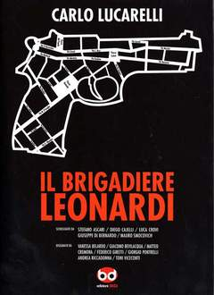 Copertina BRIGADIERE LEONARDI n.0 - IIL BRIGADIERE LEONARDI, BD EDIZIONI