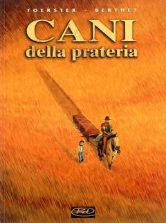 Copertina CANI DELLA PRATERIA n.0 - CANI DELLA PRATERIA, BD EDIZIONI
