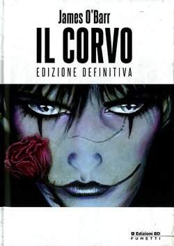 Copertina CORVO Edizione definitiva Cart n. - IL CORVO - Edizione Definitiva Cartonata, BD EDIZIONI