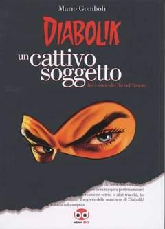 Copertina DIABOLIK UN CATTIVO SOGGETTO n.0 - DIABOLIK UN CATTIVO SOGGE, BD EDIZIONI