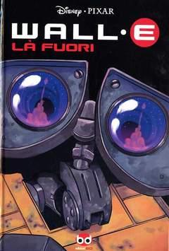 Copertina DISNEY PIXAR n.10 - WALL-E 2: LA' FUORI, BD EDIZIONI
