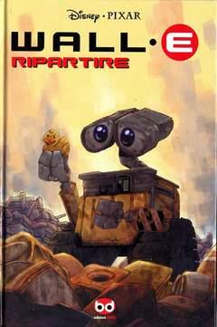 Copertina DISNEY PIXAR n.5 - WALL-E: RIPARTIRE, BD EDIZIONI