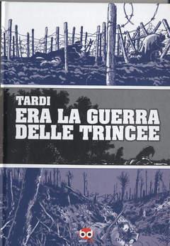 Copertina GUERRA DELLE TRINCEE n.0 - LA GUERRA DELLE TRINCEE, BD EDIZIONI
