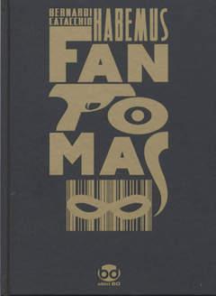 Copertina HABEMUS FANTOMAS n.0 - HABEMUS FANTOMAS, BD EDIZIONI