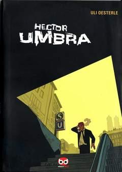 Copertina HECTOR UMBRA n.0 - HECTOR UMBRA, BD EDIZIONI
