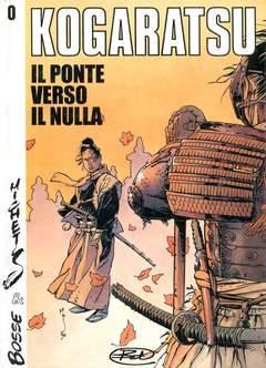 Copertina KOGARATSU n.0 - PONTE VERSO IL NULLA, BD EDIZIONI